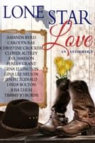 Lone Star Love ebook by North Texas Romance Writers of America