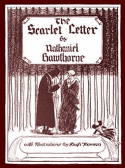The Scarlet Letter ebook by Nathaniel Hawthorne,Hugh Thomson (Illustrator)