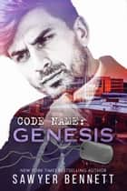 Code Name: Genesis ebooks by Sawyer Bennett