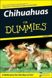 Chihuahuas For Dummies ebook by Jacqueline O'Neil