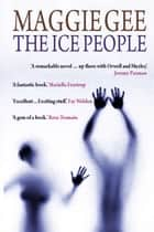 The Ice People ebook by Maggie Gee