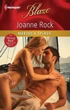 Making a Splash ebook by Joanne Rock