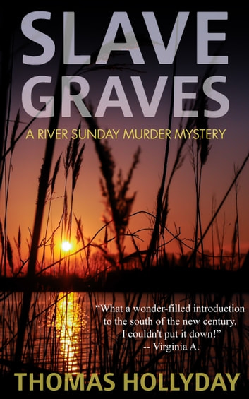 Slave Graves ebook by Thomas Hollyday