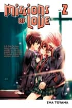 Missions of Love - Volume 2 ebook by Ema Toyama