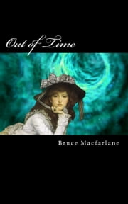 Out of Time ebook by Bruce Macfarlane