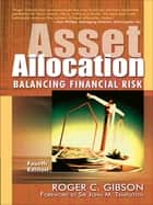 Asset Allocation, 4th Ed ebook by Roger C. Gibson