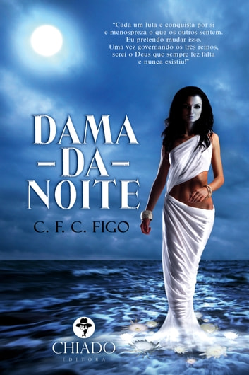 Dama da Noite ebook by C. F. C. Figo