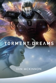From the Torment of Dreams ebook by Iain McKinnon