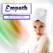 Empath - Spiritual Healing and Survival Guide for Sensitive People luisterboek by Stephanie White