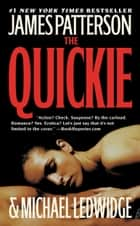 The Quickie e-bok by James Patterson, Michael Ledwidge