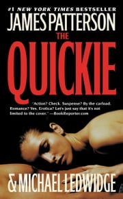 The Quickie ebook by James Patterson,Michael Ledwidge
