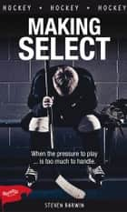 Making Select ebook by Steven Barwin