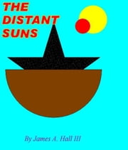 The Distant Suns ebook by James A. Hall III