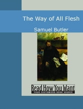 The Way Of All Flesh ebook by Butler Samuel