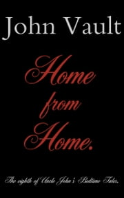 Home from home ebook by John Vault