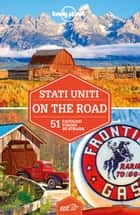Stati Uniti on the road ebook by Lonely Planet, Kate Armstrong, Carolyn Bain,...