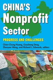 China's Nonprofit Sector - Progress and Challenges ebook by