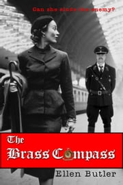 The Brass Compass: A Novel ebook by Ellen Butler