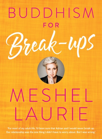 Buddhism for Breakups ebook by Meshel Laurie