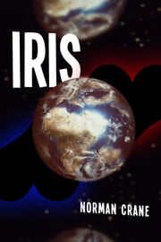 Iris ebook by Norman Crane