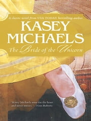 The Bride of the Unicorn ebook by Kasey Michaels