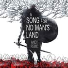 A Song for No Man's Land audiobook by Andy Remic