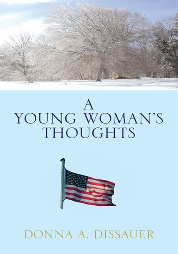 A Young Woman's Thoughts ebook by Donna A. Dissauer