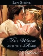 The Widow and the Rake (Mills & Boon Historical Undone) ebook by Lyn Stone