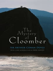 The Mystery of Cloomber ebook by Sir Arthur Conan Doyle,Mike Ashley