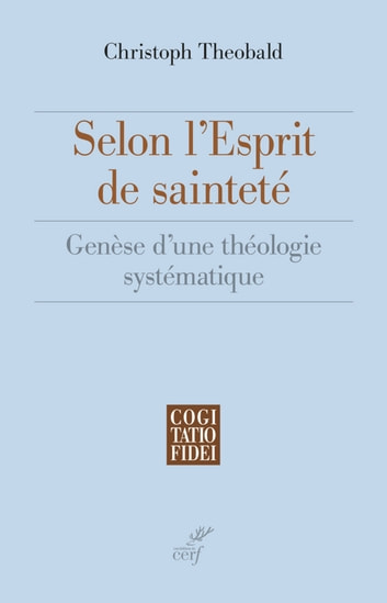 Selon l'esprit de sainteté ebook by Christoph Theobald
