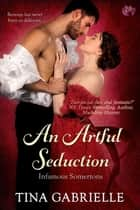 An Artful Seduction ebook by Tina Gabrielle