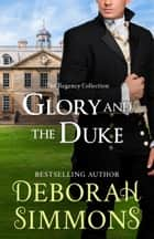 Glory and the Duke ebook by Deborah Simmons