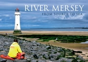 River Mersey ebook by Phil Page,Ian Littlechilds