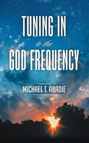 TUNING+IN+TO+THE+GOD+FREQUENCY