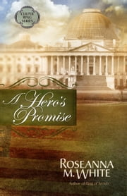 A Hero's Promise (Free Short Story) ebook by Roseanna M. White