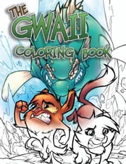 The Gwaii ebook by Sean O'Reilly, Grant Chastain