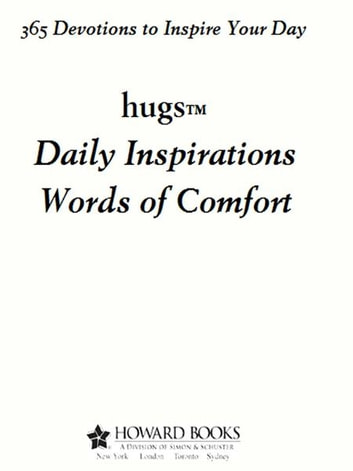 Hugs Daily Inspirations Words of Comfort - 365 Devotions to Inspire Your Day ebook by Freeman-Smith LLC