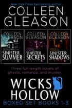 Wicks Hollow Boxed Set - Books 1-3 ebook by Colleen Gleason