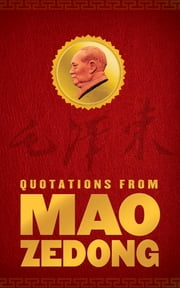 Quotations From Mao Zedong ebook by Mao Zedong