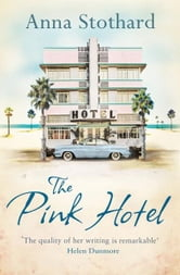The Pink Hotel ebook by Anna Stothard