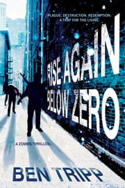 Rise Again Below Zero ebook by Ben Tripp