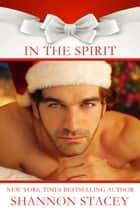 In The Spirit ebook by Shannon Stacey