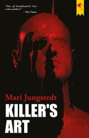 Killer's Art ebook by Mari Jungstedt,Tiina Nunnally