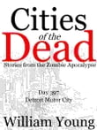 Detroit Motor City (Cities of the Dead)