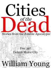 Detroit Motor City (Cities of the Dead) ebook by William Young