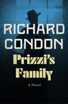 Prizzi's Family ebook by Richard Condon
