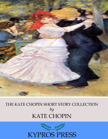 kate chopin s life and work