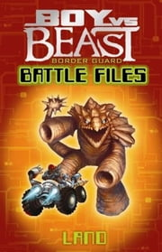 Boy Vs Beast - Battle Files - Land ebook by Mac Park