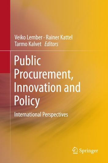 Public Procurement, Innovation and Policy - International Perspectives ebook by