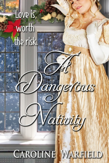 A Dangerous Nativity ebook by Caroline Warfield